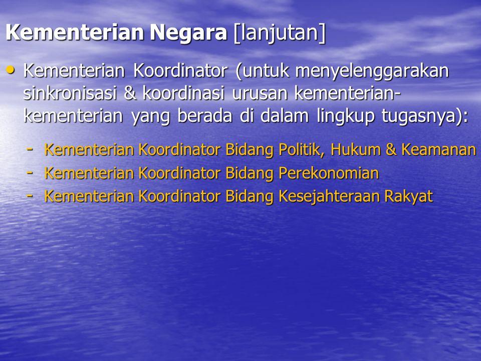 Kementerian Negara [lanjutan]